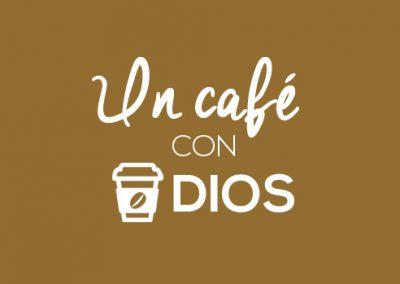 Un café con Dios.